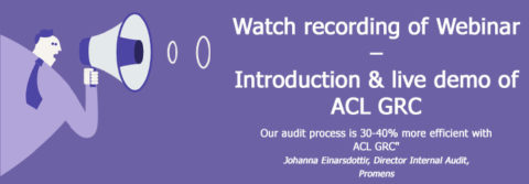 Watch webinar recording - intro & live demo ACL GRC
