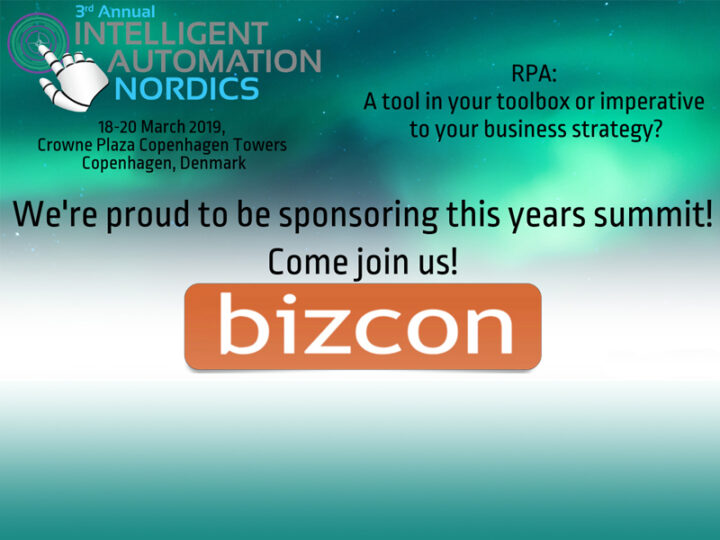 Meet Bizcon at the Intelligent Automation Nordics Conference March 18-20, 2019